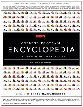 ESPN College Football Encyclopedia: The Complete History of the Game 9781401337032