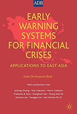 Early Warning Systems for Financial Crisis: Applications to East Asia 9781403949387