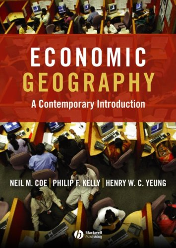 Economic Geography: A Contemporary Introduction 9781405132152