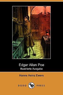 Edgar Allan Poe (Die Dichtung, Band XLII) (Illustrierte Ausgabe) (Dodo Press) 9781409922889
