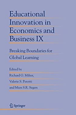 Educational Innovation in Economics and Business IX: Breaking Boundaries for Global Learning 9781402031700