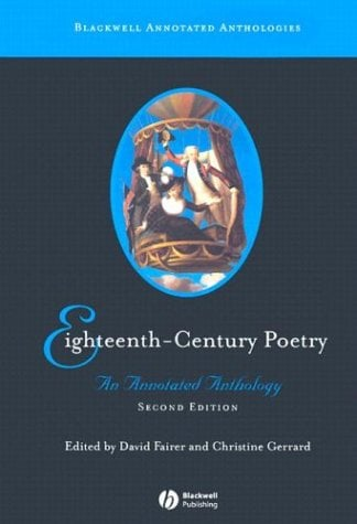 Eighteenth-Century Poetry: An Annotated Anthology 9781405113199