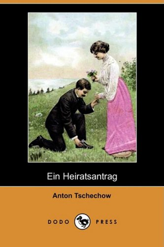Ein Heiratsantrag (Dodo Press) 9781409927280