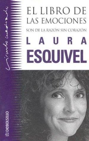 El Libro de Las Emociones: Son de La Razon Sin Corazon 9781400001187