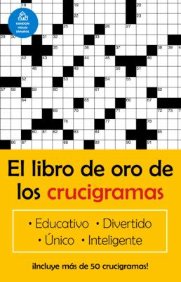 El Libro de Oro de Los Crucigramas = The Golden Book of Crossword Puzzles 9781400002047