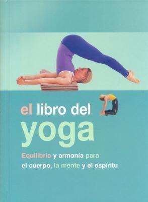 El Libro del Yoga 9781405477758