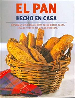 El Pan Hecho En Casa 9781405477116