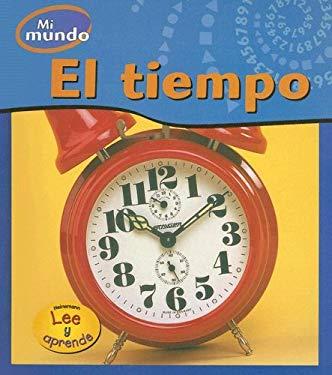 El Tiempo = Time 9781403467317