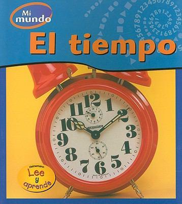 El Tiempo = Time 9781403467362