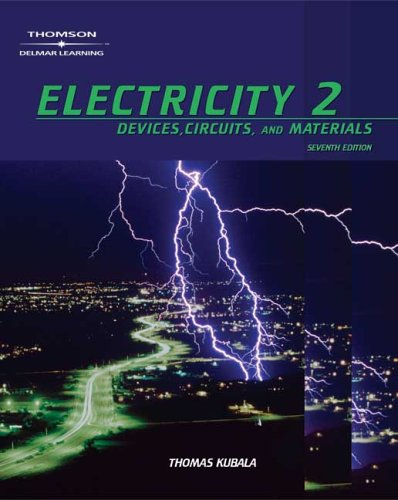 Electricity 2: Devices, Circuits, and Materials 9781401897178