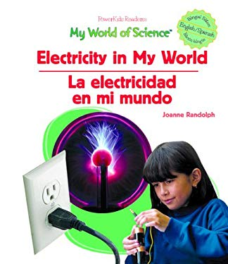 Electricity in My World / La Electricidad En Mi Mundo 9781404233195