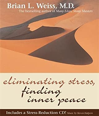 Eliminating Stress, Finding Inner Peace [With CD] 9781401902445
