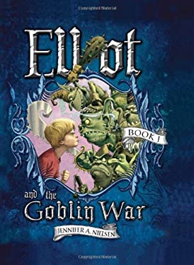 Elliot and the Goblin War 9781402240195