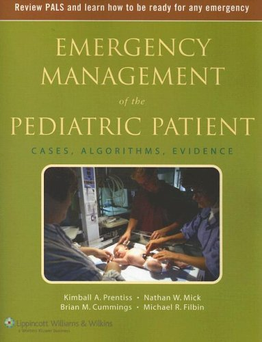 Emergency Management of the Pediatric Patient: Cases, Algorithms, Evidence [With Pocket Card with Algorithms] 9781405104883