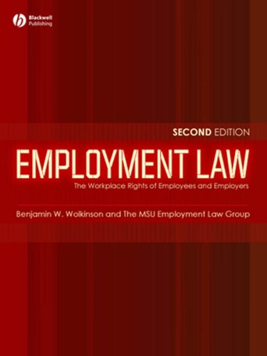 Employment Law: The Workplace Rights of Employees and Employers