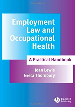 Employment Law and Occupational Health: A Practical Handbook 9781405149723