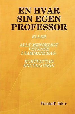 En Hvar Sin Egen Professor 9781409205883