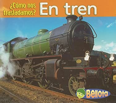 En Tren = By Train 9781403486400