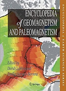 Encyclopedia of Geomagnetism and Paleomagnetism 9781402039928