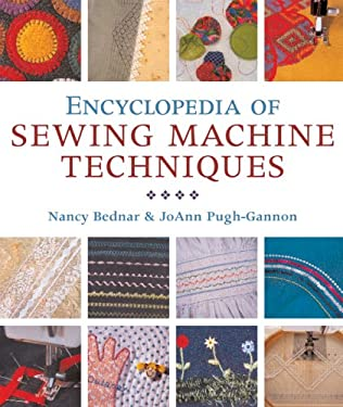 Encyclopedia of Sewing Machine Techniques 9781402742934