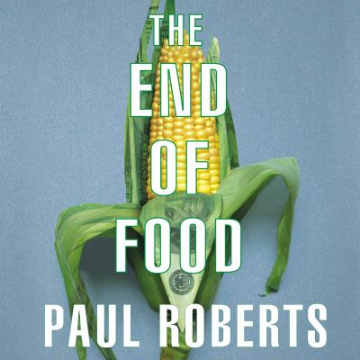 The End of Food 9781400155996