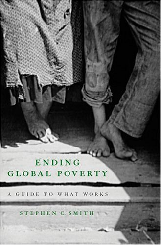 Ending Global Poverty: A Guide to What Works 9781403965349
