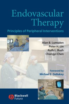 Endovascular Therapy: Principles of Peripheral Interventions 9781405124232