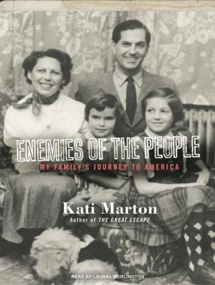 Enemies of the People: My Family's Journey to America 9781400113354
