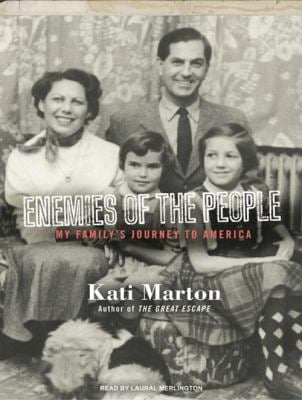 Enemies of the People: My Family's Journey to America 9781400163359