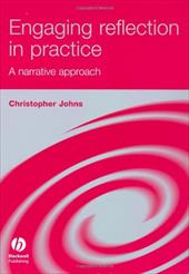 Engaging Reflection in Practice: A Narrative Approach