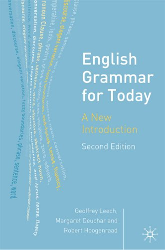 English Grammar for Today: A New Introduction 9781403916426