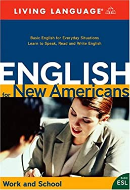 English for New Americans: Work and School [With Script and Cassette and Vhs and Workbook and CD and DVD] 9781400021208