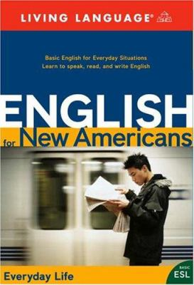 English for New Americans: Everyday Life [With Script and Cassette and Vhs and Workbook and CD and DVD] 9781400021222