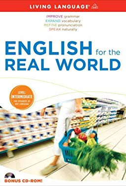 English for the Real World: Level: Intermediate, for Speakers of Any Language [With CDROM and Paperback Book] 9781400006038