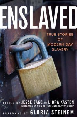 Enslaved: True Stories of Modern Day Slavery 9781403973245