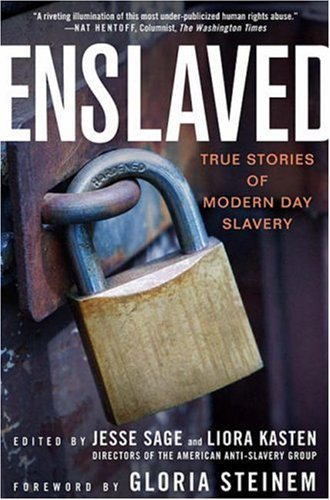 Enslaved: True Stories of Modern Day Slavery 9781403974938