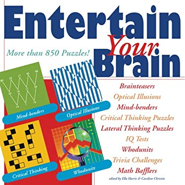 Entertain Your Brain: More Than 850 Puzzles! 9781402747946