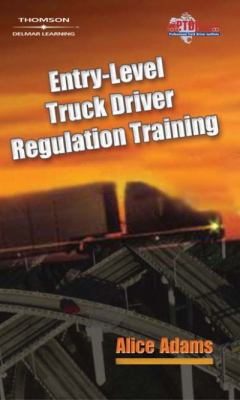 Entry-Level Truck Driver Regulation Training 9781401899363