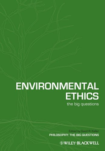 Environmental Ethics: The Big Questions 9781405176385