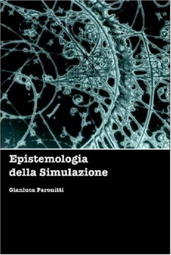 Epistemologia Della Simulazione 9781409201236