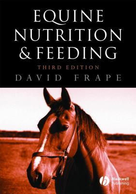 Equine Nutrition and Feeding 9781405105989