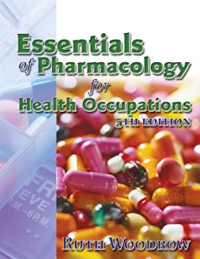 Essentials of Pharmacology for Health Occupations [With CD-ROM] 9781401889258