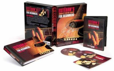 Esteban's Complete Guitar Course for Beginners [With 2 DVD's] 9781402732171