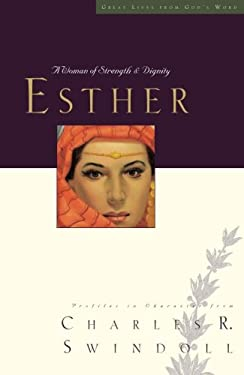 Esther: A Woman of Strength & Dignity 9781400202232