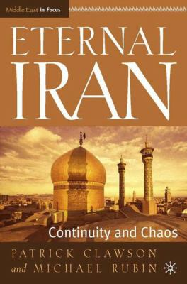 Eternal Iran: Continuity and Chaos 9781403962768