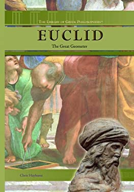 Euclid: The Great Geometer 9781404204973