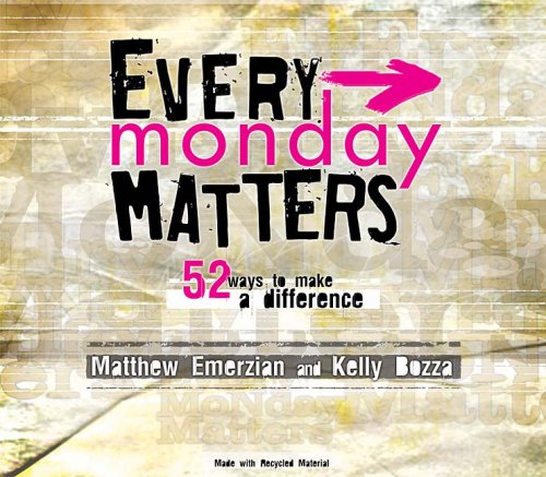 Every Monday Matters: 52 Ways to Make a Difference [With CDROM] 9781404105126