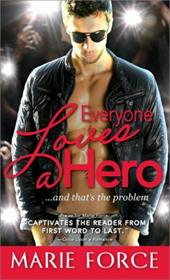 Everyone Loves a Hero: ...and That's the Problem 10388003