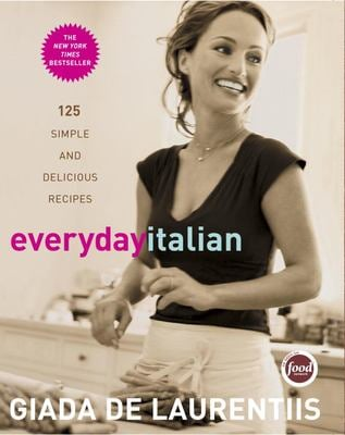 Everyday Italian: 125 Simple and Delicious Recipes 9781400052585