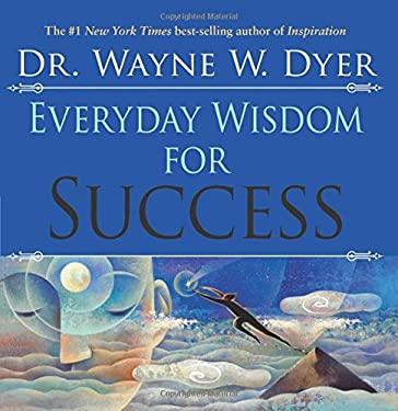 Everyday Wisdom for Success 9781401905521